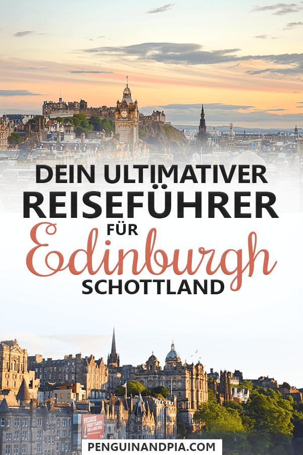 Ultimativer Edinburgh Schottland Reiseführer