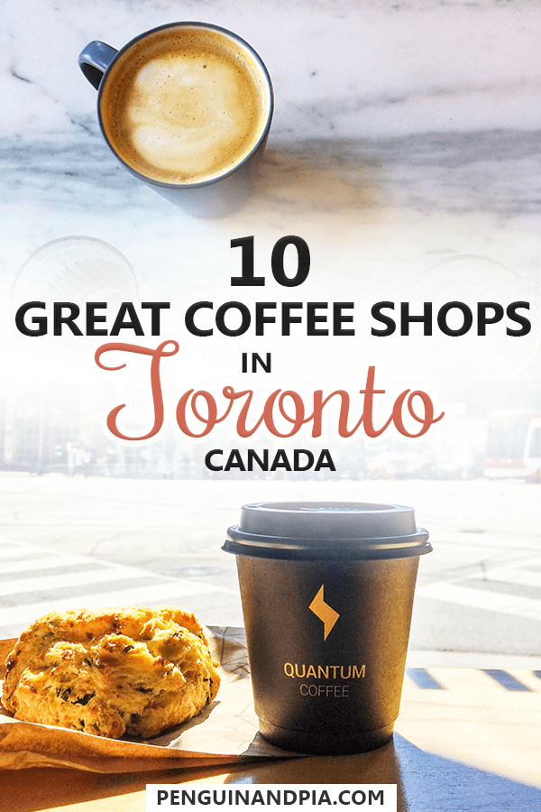 Great Coffee Shops in Toronto Canada