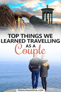 Things we learned travelling as a couple
