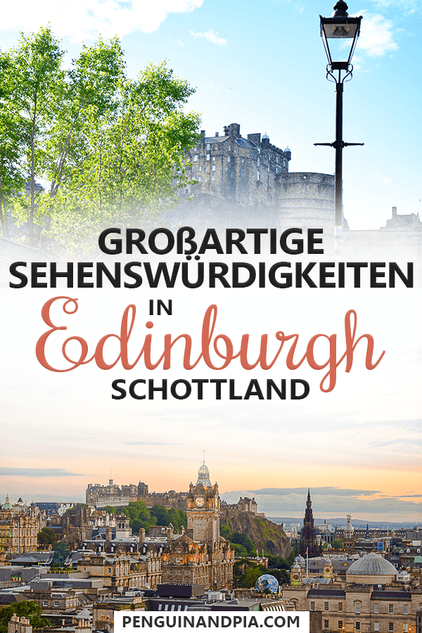Sehenswürdigkeiten in Edinburgh Schottland