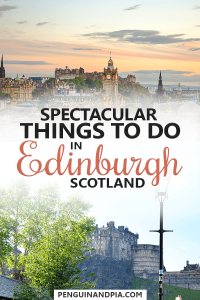 Things to do in Edinburgh, Scotland