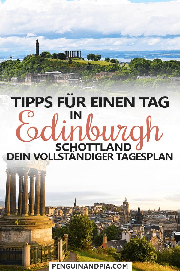 Ein Tag in Edinburgh Schottland