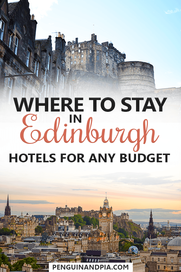 Great places to stay in Edinburgh for any budget
