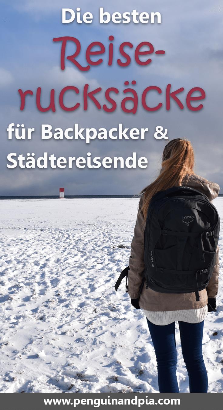 Die besten Reiserucksäcke für Backpacker & Städtereisende
