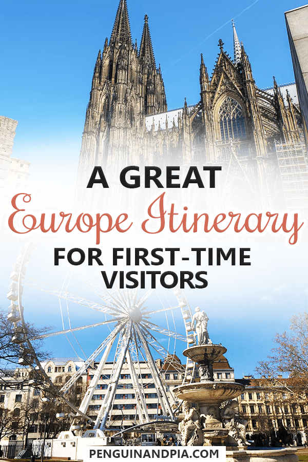 Europe Itinerary for first time visitors