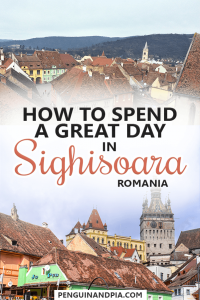 How to spend a great day in Sighisoara, Romania