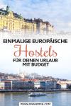 Besondere Hostels in Europa