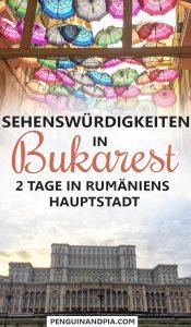 Bukarest Sehenswürdigkeiten 2 Tage in Rumäniens Hauptstadt