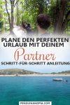 So planst du den perfekten Urlaub mit deinem Partner
