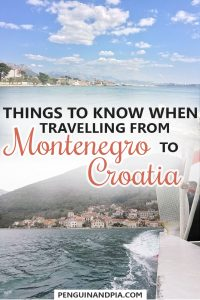 Things to Know When Travelling from Montenegro to Croatia
