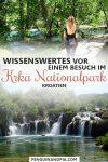 Wissenswertes vor einem Besuch im Krka Nationalpark Kroatien