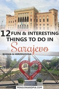 12 Fun & Interesting Things to Do in Sarajevo