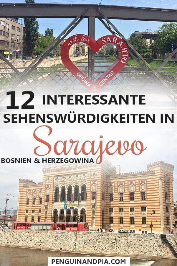 12 interessante Sehenswürdigkeiten in Sarajevo
