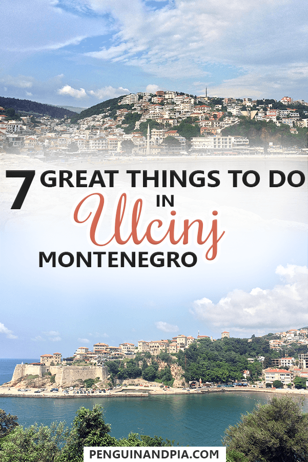 7 Great Things to Do in Ulcinj Montenegro