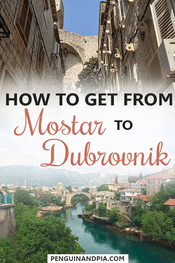 How to get from Mostar to Dubrovnik