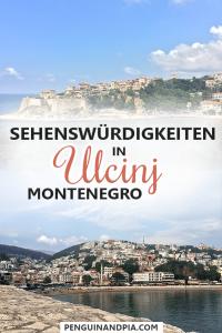 Sehenswürdigkeiten in Ulcinj Montenegro