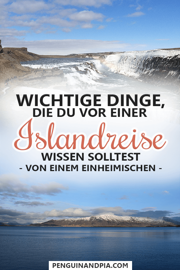 Wichtige Dinge, die du vor einer Islandreise wissen solltest