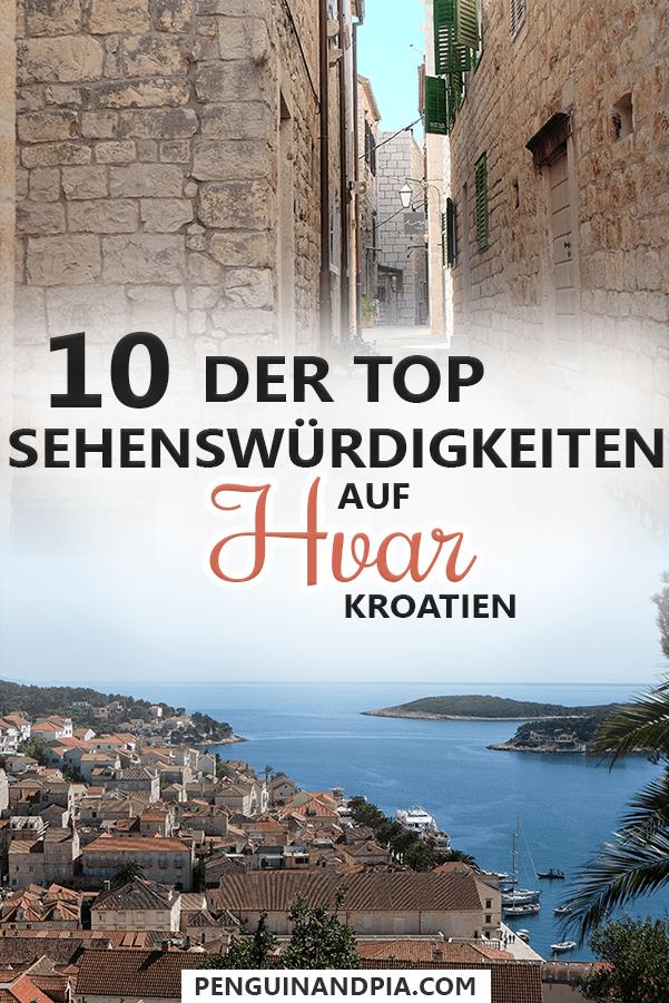 Top Sehenswürdigkeiten auf Hvar Kroatien