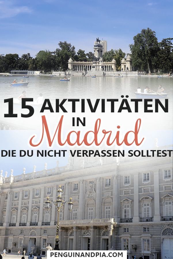 Madrid Sehenswürdigkeiten, die du nicht verpassen solltest