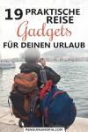 Praktische Reise Gadgets für deinen Urlaub