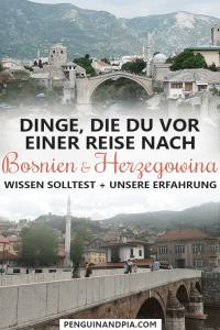 Dinge, die du vor einer Reise nach Bosnien und Herzegowina wissen solltest