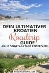 Dein ultimativer Kroatien Roadtrip Guide
