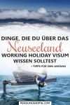 Dinge, die du über das Neuseeland Working Holiday Visum wissen solltest