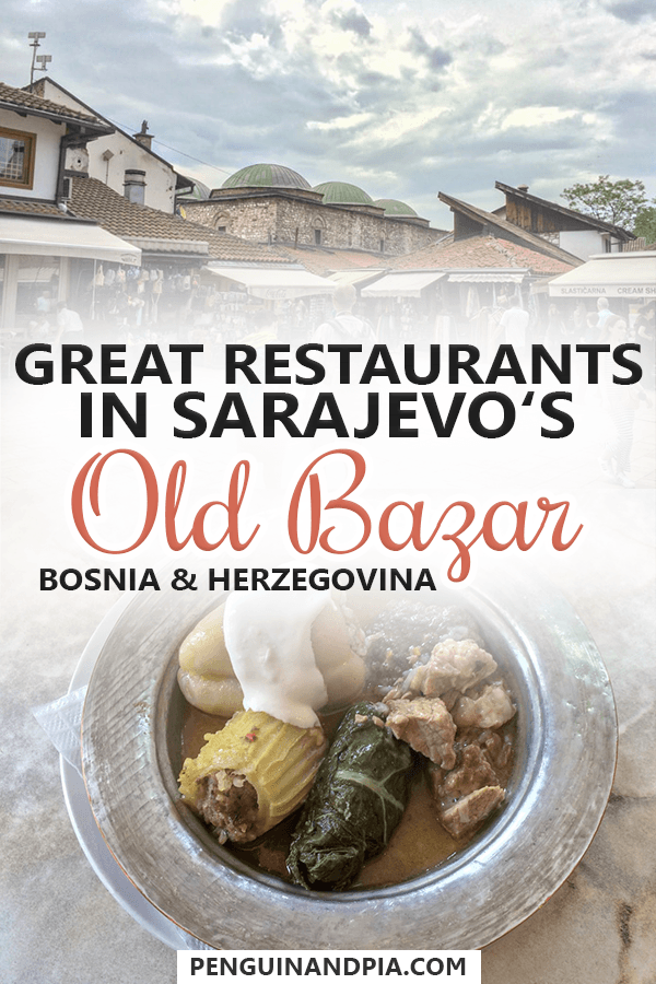 Great Restaurants in Sarajevo's Old Bazar