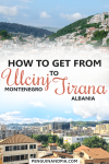 How to get from Ulcinj Montenegro to Tirana Albania