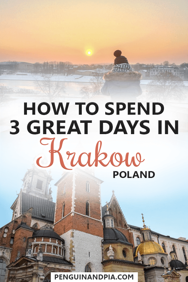 How to spend 3 Days in Krakow, Poland