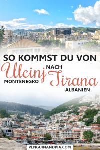 So kommst du von Ulcinj Montenegro nach Tirana Albanien