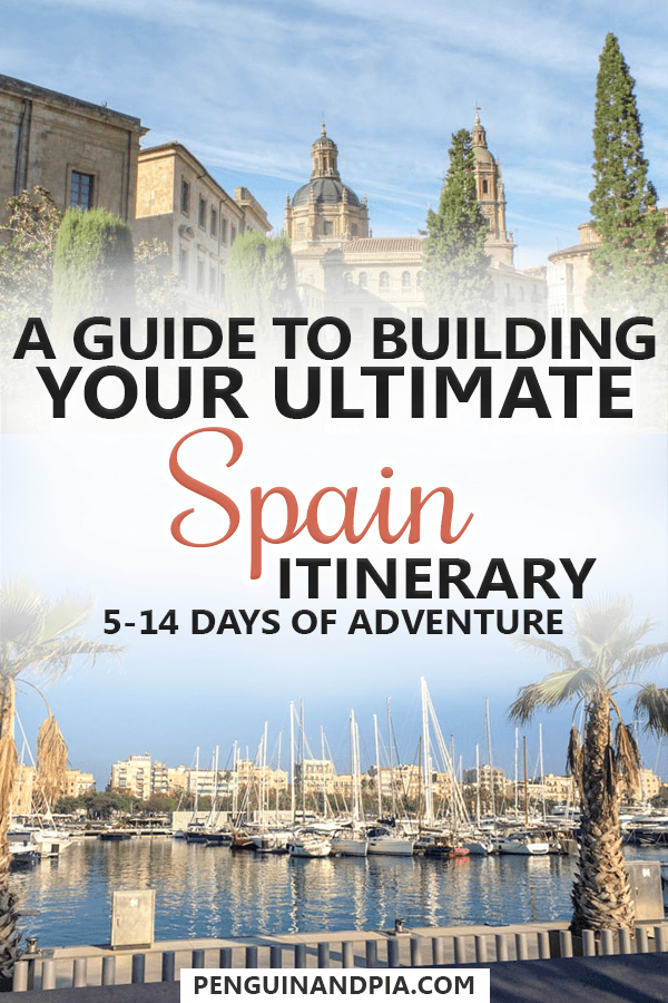Ultimate Spain Itinerary Guide