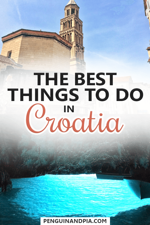 The best Things to do in Croatia