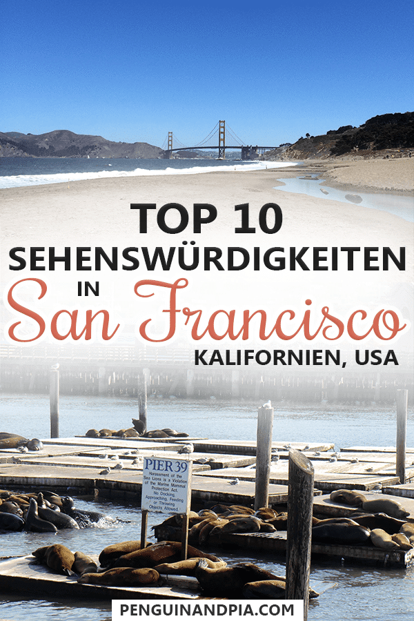 San Francisco Sehenswürdigkeiten Top 10