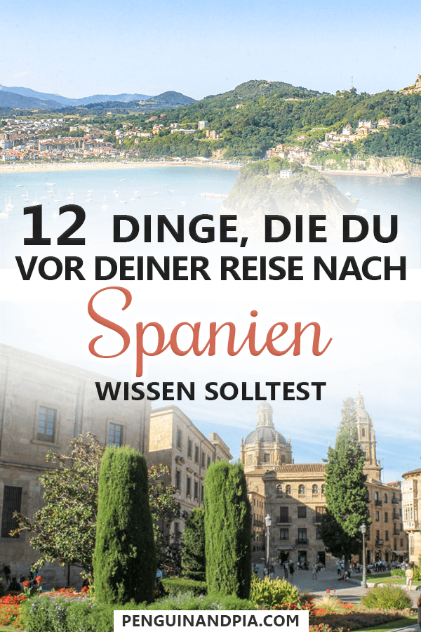 Dinge, die du vor deiner Spanien Reise wissen solltest