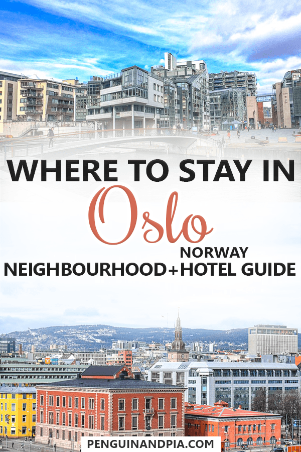 Where to stay in Oslo, Norway