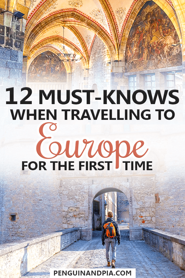 Must-Knows when travelling to Europe for the first time