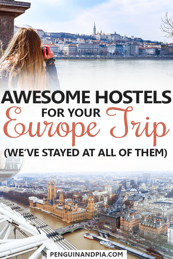 Awesome Hostels for Your Europe Trip