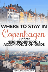 Where to stay in Copenhagen, Denmark