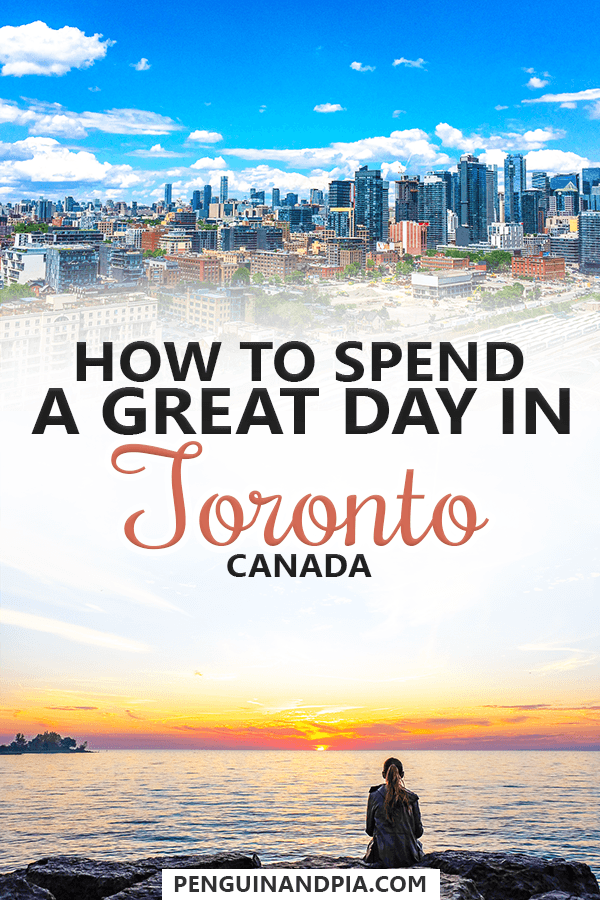 How to spend one day in Toronto Canada