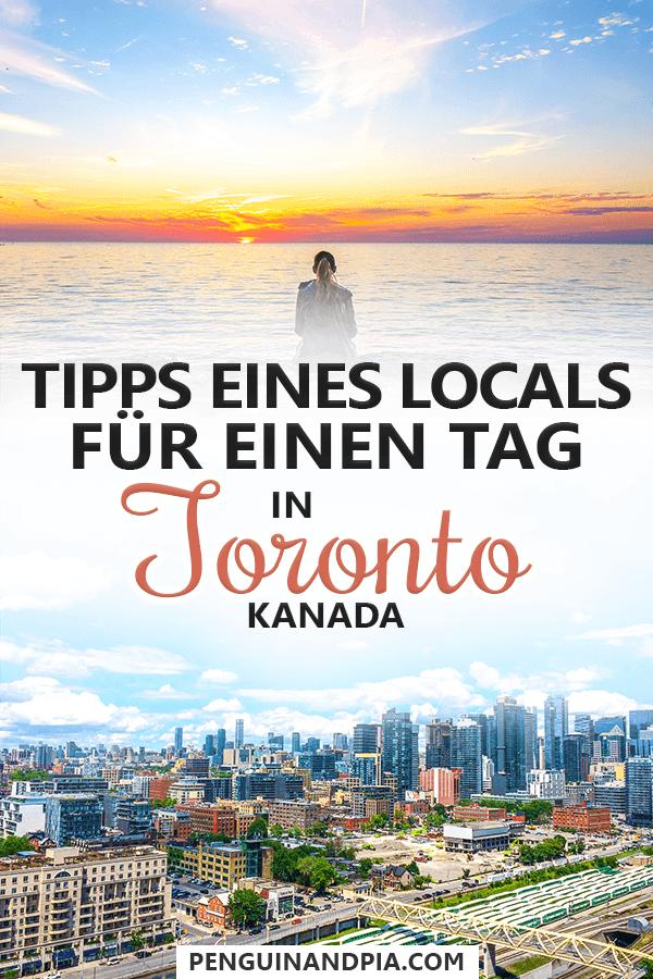 Tipps eines Locals für Toronto an einem Tag