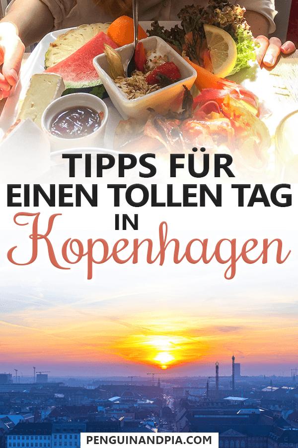 Tipps für einen tollen Tag in Kopenhagen, Dänemark