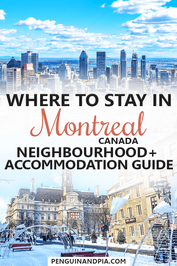 Where to stay in Montreal, Canada