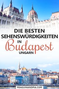 Die besten Sehenswürdigkeiten in Budapest, Ungarn