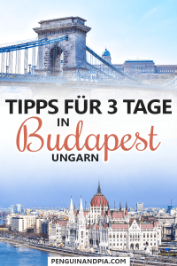 Tipps für 3 Tage in Budapest Ungarn