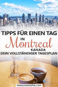 Tipps für einen Tag in Montreal, Kanada