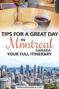Tips for one day in Montreal Canada