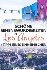 Los Angeles Sehenswürdigkeiten und Tipps