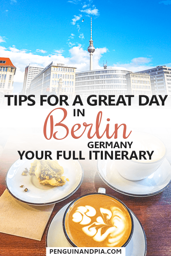 Tips for one day in Berlin Germany