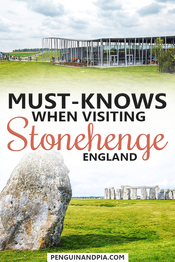 Must-Knows When Visiting Stonehenge